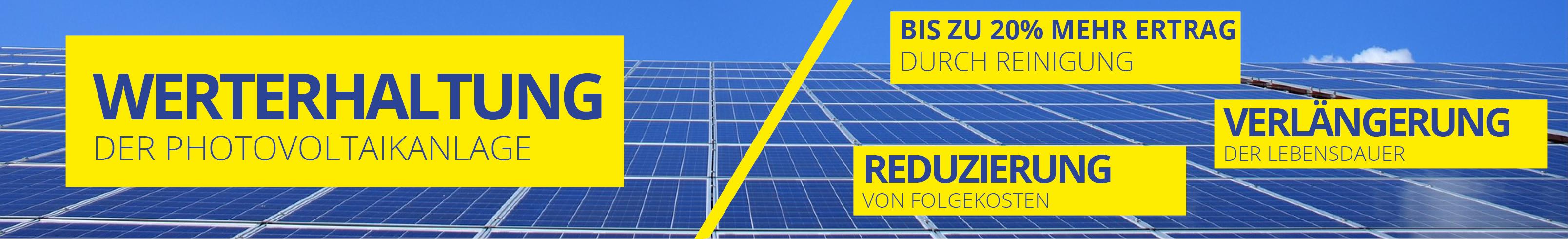 Bis zu 20% mehr Ertrag durch Reinigung Ihrer PV-Anlage oder Solar-Anlage! Werterhaltung der Photovoltaikanlage; Reduzierung von Folgekosten; Verlängerung der Lebensdauer